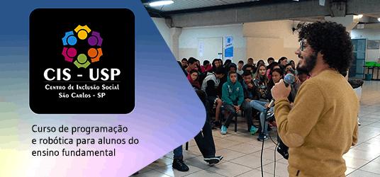 Centro de Inclusão Social da USP em São Carlos oferecerá curso de programação e robótica para alunos do ensino fundamental